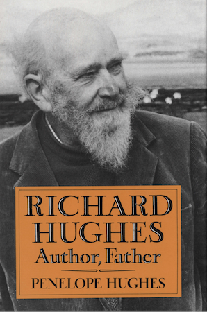 Richard Hughes, Author, Father by Penelope Hughes